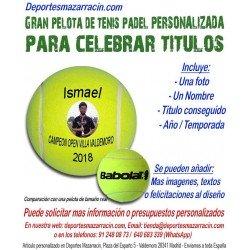 Pelota Tenis Padel Gigante PERSONALIZADA Para Celebrar Titulos Imagen foto Nombre