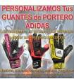 PERSONALIZAR GUANTES DE PORTERO ADIDAS (Incluida la Recogida)