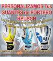 PERSONALIZAR GUANTES DE PORTERO REUSCH (Incluida la Recogida)