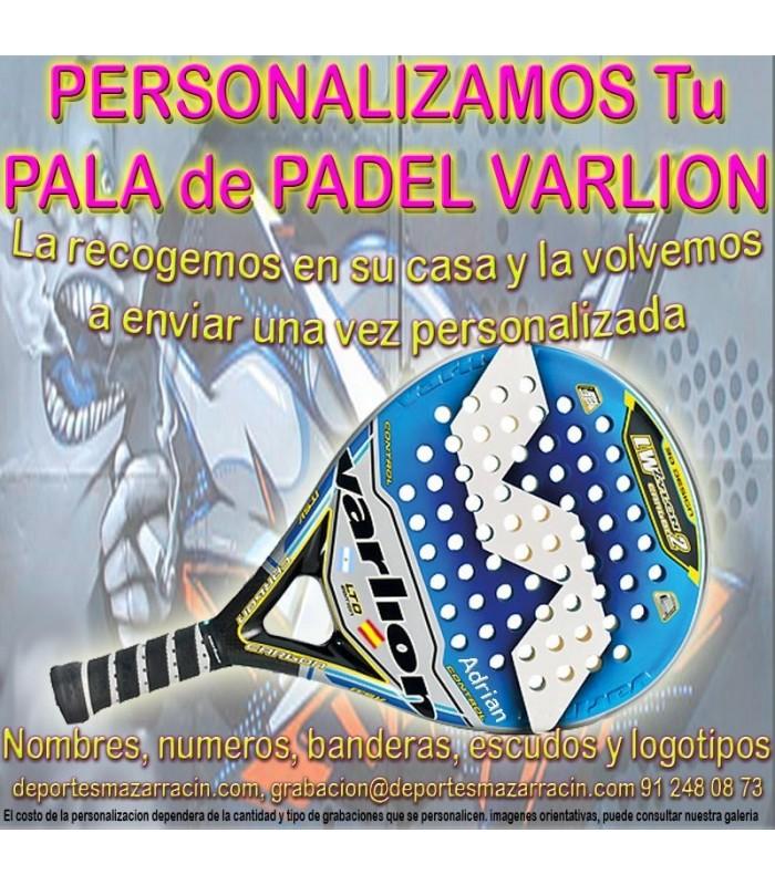 c908097be PERSONALIZAR PALAS de PADEL marca VARLION grabar estampar nombre ...