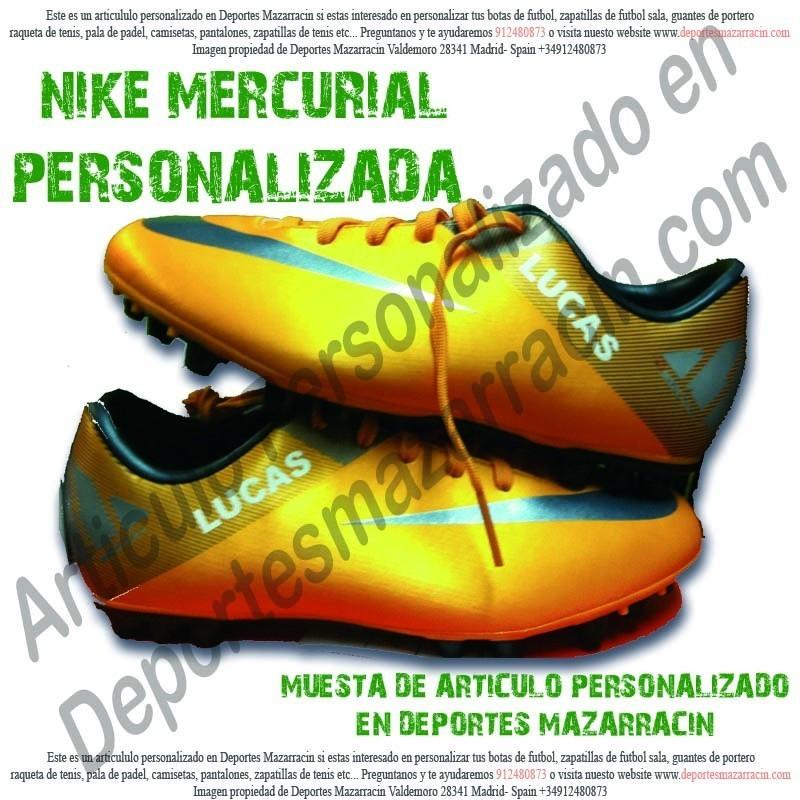 b8d5f4d678 PERSONALIZAR botas de futbol NIKE MERCURIAL grabar estampar nombre ...