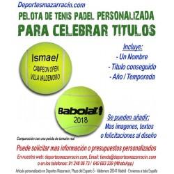 Pelota Tenis Padel PERSONALIZADA Para Celebrar Titulos Nombre fecha temporada Babolat