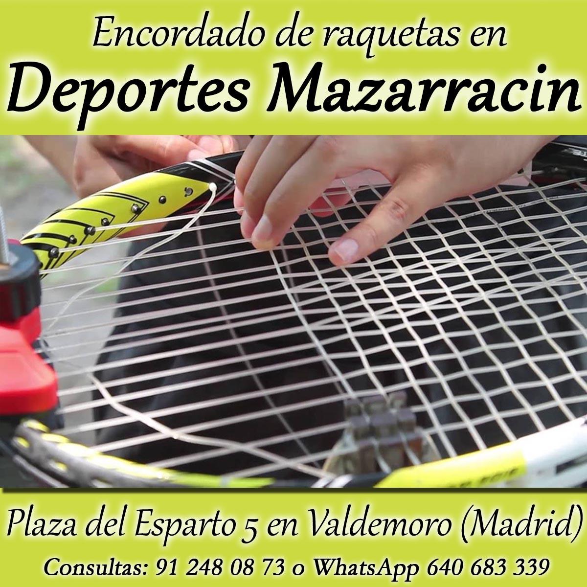 cambar cuerdas raqueta tenis Valdemoro Deportes Mazarracin